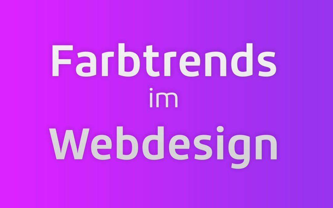 Diese Farbtrends im Webdesign müssen Sie kennen